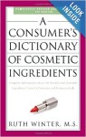 Consumers Dictionary of Cosmetic Ingredients
